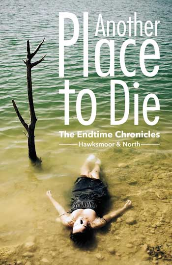 Another Place to Die: Endtime
